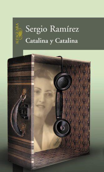 Catalina Catalina, libro de Sergio Ramírez