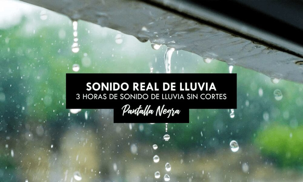 SINIDO DE LLUVIA PARA DORMIR e1598653859504