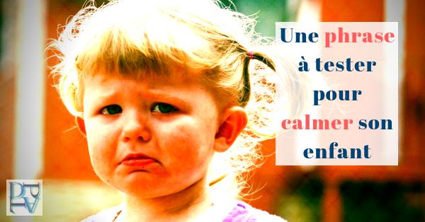 Apaiser son enfant quand il se fâche avec une question