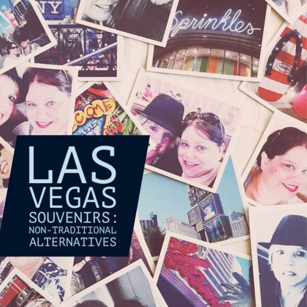 Las Vegas Souvenirs | Alternative Ideas