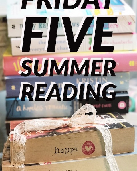 Summer Reading | Friday Five