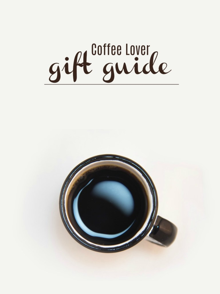 Coffee lover gift guide including coffee pots, coffee accessories, and other acoutraments to perk up the coffee lover in your life.