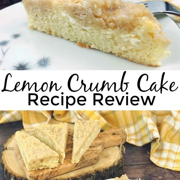 Lemon Crumb Cake Recipe Review