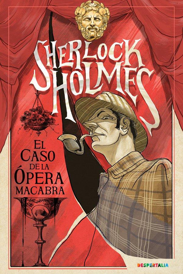 Sherlock Holmes, el caso de la ópera macabra, rol en vivo diseñado y organizado por Despertalia Animación Creativa.