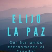 """Te comparto el nuevo libro """"Elijo la Paz"""" 💝"""