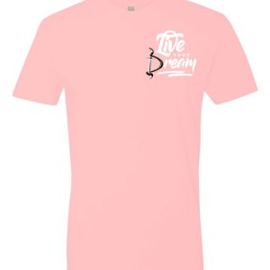 LIVE YOUR DREAM TEE - Pink