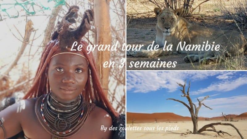 Comment visiter la Namibie le grand tour en trois semaines