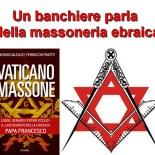 Un banchiere parla della massoneria ebraica e della sua infiltrazione nella chiesa cattolica romana