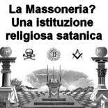La Massoneria? Una istituzione religiosa satanica
