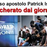 Guardatevi dal falso apostolo Patrick Isaac