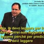"""""""La Bibbia…vorrei non leggerla ma la devo leggere perché per predicare la devi leggere"""", parole di un pastore ADI"""