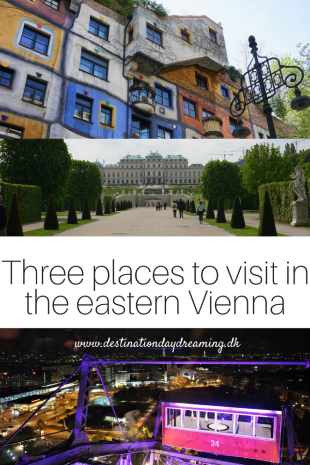 Three places to visit in the eastern Vienna