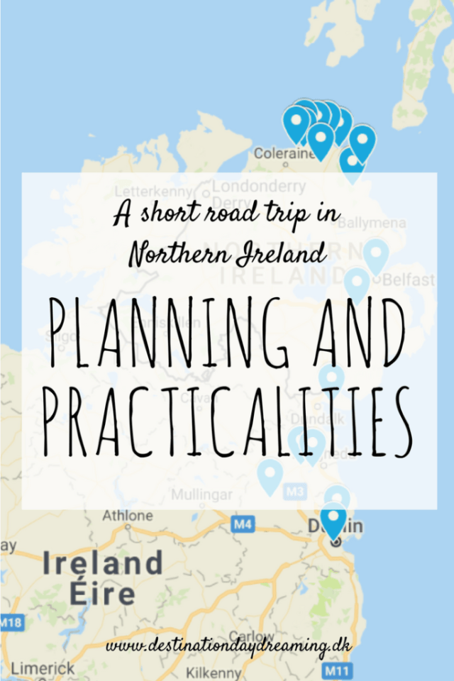 Planning and practicalities planæg rejse til Nordirland