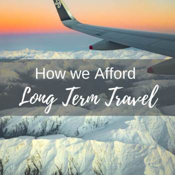How we afford long term travel and keep up our high quality blog content