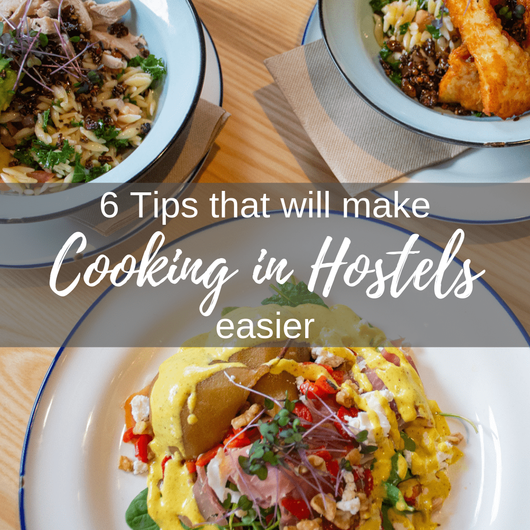 6 tips for cooking in Hostels