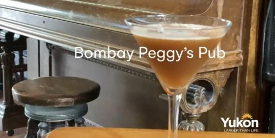 Dawson City – Bombay Peggy's Pub