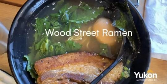 Whitehorse – Wood Street Ramen