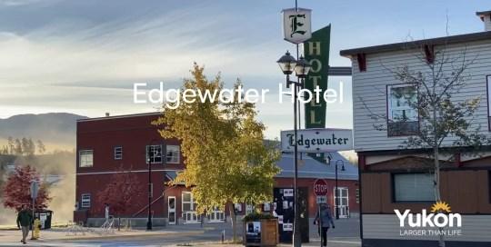 Whitehorse – Edgewater Hotel