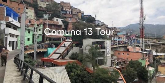 Medellin – Comuna 13 Tour