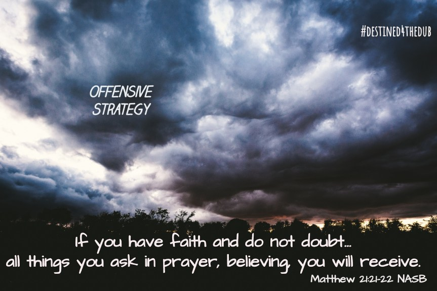 You Prayed About It, But Do You Believe?