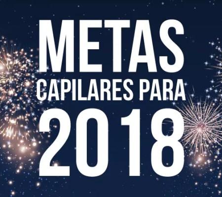 metas-capilares-para-2018