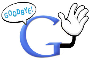 Good Bye Google