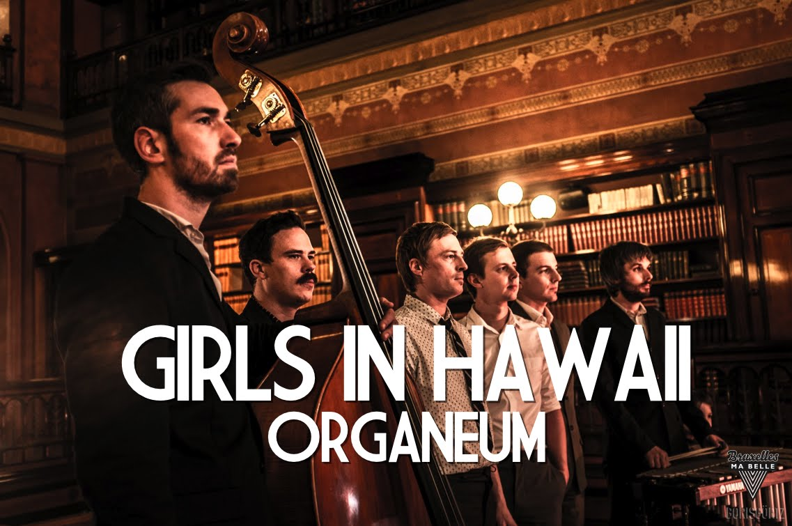 Organeum – Girls in Hawaii – Acoustic Session by « Bruxelles Ma Belle »