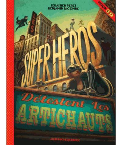 Les super-héros détestent les artichauts