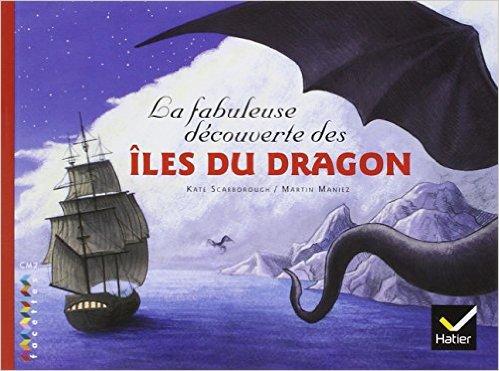 La fabuleuse découverte des îles du dragon