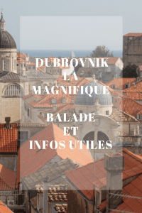 Dubrovnik la Magnifique