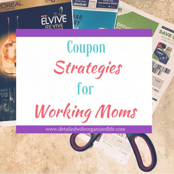 Coupon Strategies for Working Moms