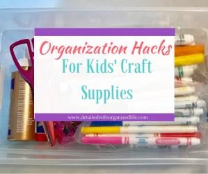 Organization Hacks for Kids' Craft Supplies