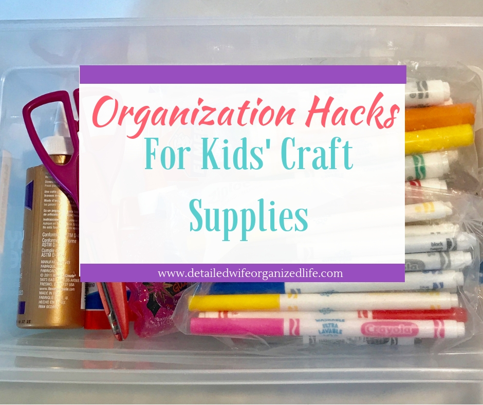 Organization Hacks for Kids' Craft Supplies