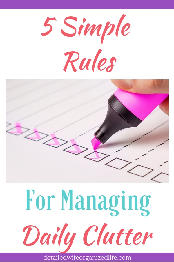 5 Simple Rules for Managing Daily Clutter