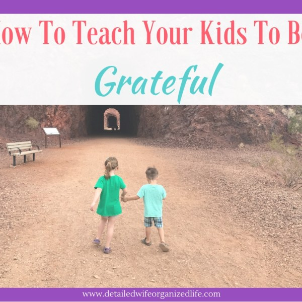 How To Teach Kids to Be Grateful