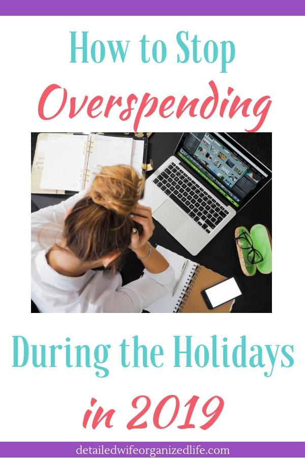 How to Stop Overspending During the Holidays in 2019