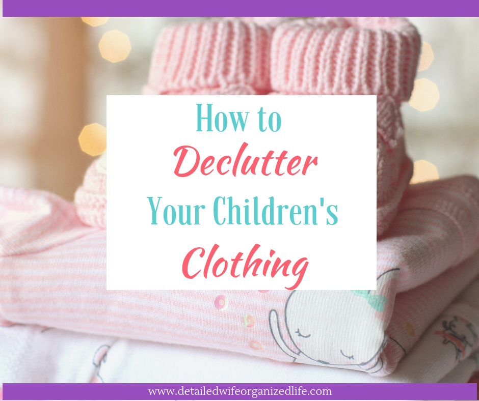 How to Declutter Your Children's Clothing