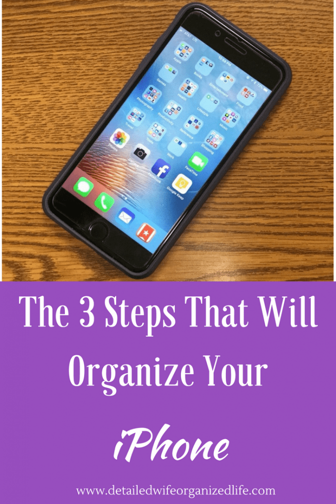 The 3 Steps That Will Organize Your iPhone