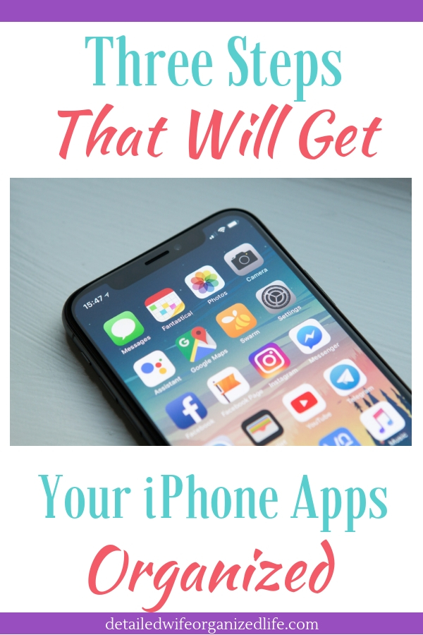 3 Steps That Will Get Your iPhone Apps Organized