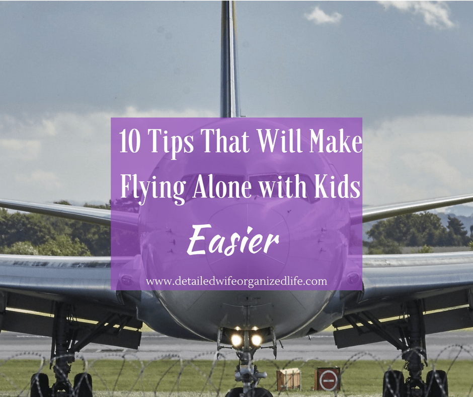 10 Tips That Will Make Flying Alone with Kids Easier