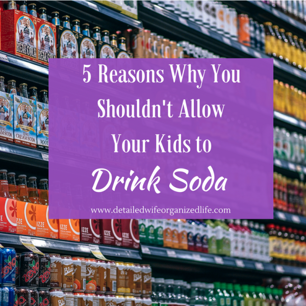 5 Reasons Why You Shouldn't Allow Your Kids to Drink Soda