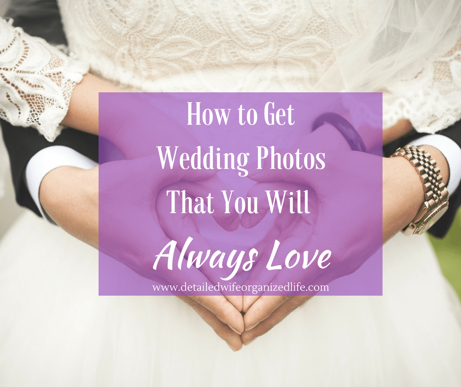 How to Get Wedding Photos That You Will Always Love