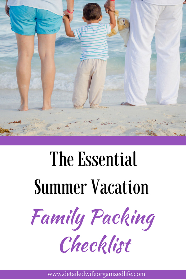 The Essential Summer Vacation Family Packing Checklist