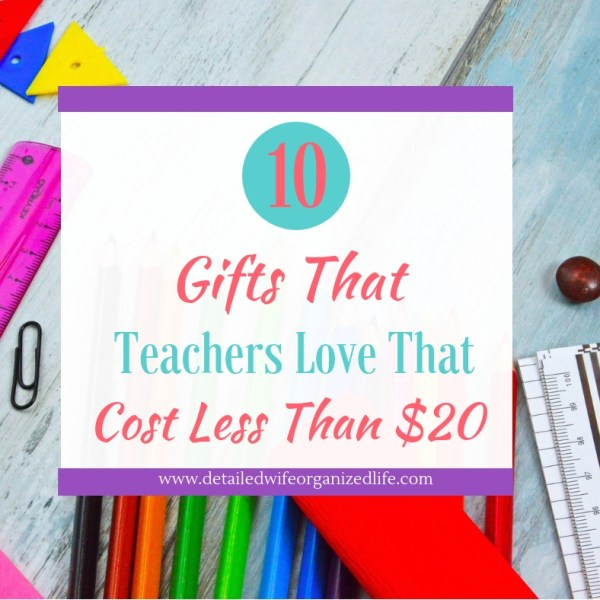 10 Gifts Teachers Love That Cost Less Than $20