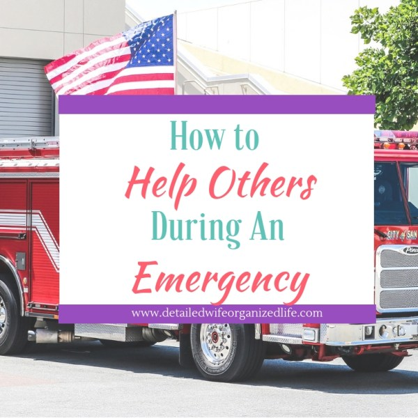 How To Help Others During An Emergency Situation
