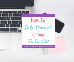 How To Take Control of Your To Do List
