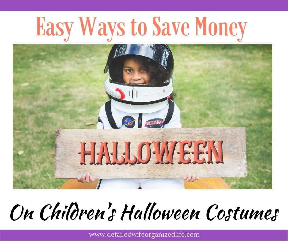 Easy Ways To Save Money ON Children's Halloween Costumes