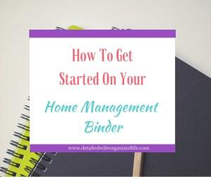 Get Started home Management Binder