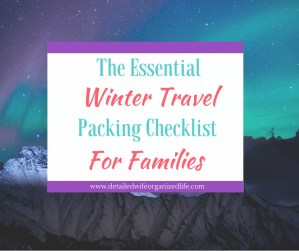 Winter Travel Packing Checklist for Cold Weather