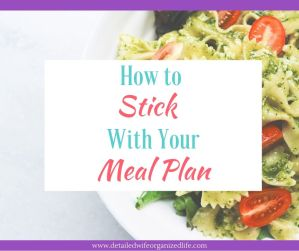 How to Stick With Your Meal Plan